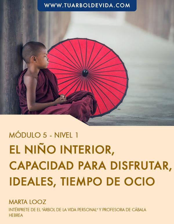 Módulo 5: El niño interior, capacidad para disfrutar, ideales, tiempo de ocio