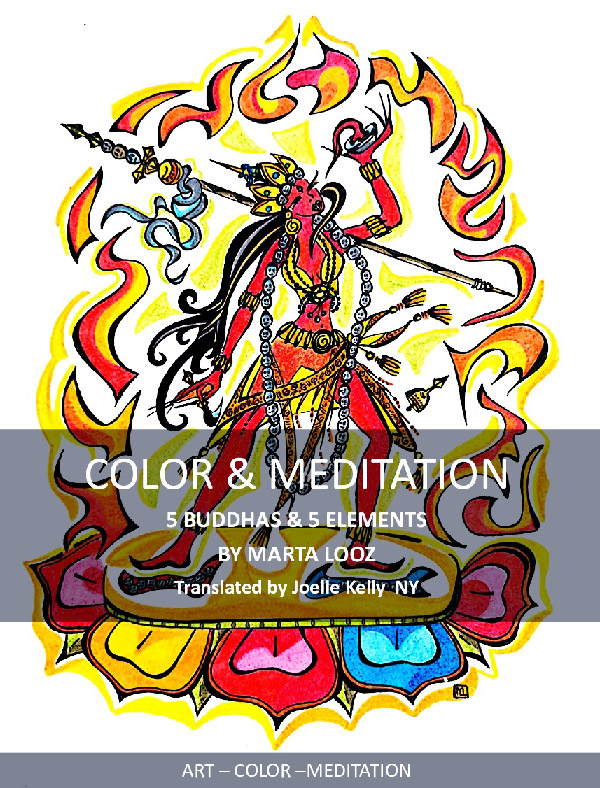 Color & Meditation: 5 Buddhas and 5 Elements