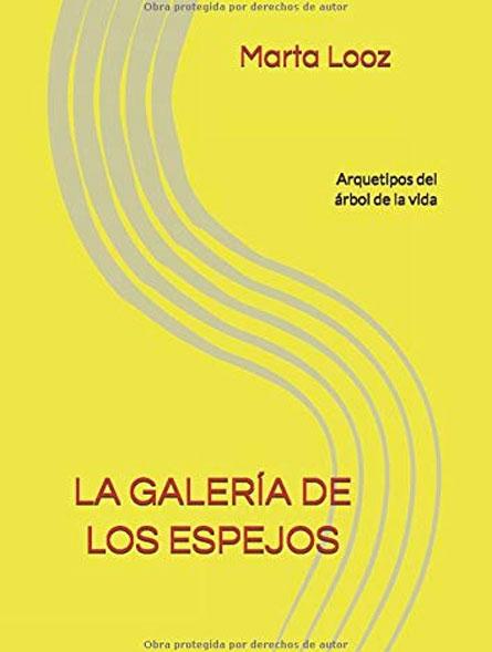 La galería de los espejos: Arquetipos del árbol de la vida (Español)